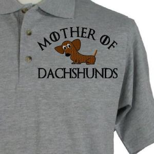 MOTHER OF DACHSHUNDS GREY SHIRT